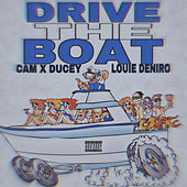 Drive The Boat by Louie DeNiro