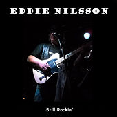 Still Rockin' by Eddie Nilsson