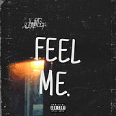 Feel Me by Justin Echevarria