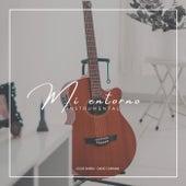 Mi entorno (Instrumental) de Josue Barra