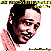 High Life by Duke Ellington