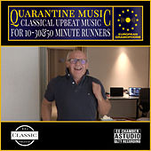 Quarantine Music: Classical Upbeat Music for 10, 30 & 50 Minutes Runners by Christian Lindberg
