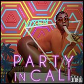 Party in Cali by Vixen
