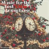 Music for the Best Xmas Atmosphere di Coro In Canto di Bregnano