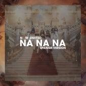 Na Na Na (Spanish Version) de Now United