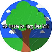 28 Learn to Sing for Kids de Canciones Para Niños