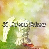 56 Dreams Release by Best Relaxing SPA Music