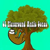 21 Playground Antic Songs by Canciones Infantiles