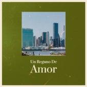 Un Regano De Amor de Edmundo Ros, Carmen Cavallaro, Pedro Vargas, Beny More, Pepe Marchena, The Four Aces, Francia, Ray Peterson, Carlos Montoya