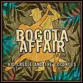Bogota Affair (I Fear) by Kid Creole & the Coconuts