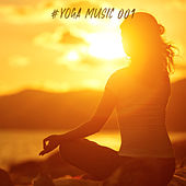 #Yoga Music 001 di Yoga Music
