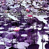 57 Yoga Revolutions by Deep Sleep Meditation