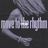 Move to the Rhythm by Spring Gang