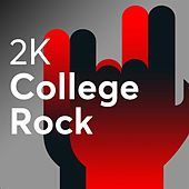 2K College Rock de Various Artists