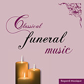 Classical Funeral Music by Various Artists