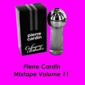 Mixtape Volume 11 by Pierre Cardin