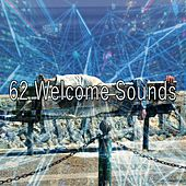 62 Welcome Sounds de Best Relaxing SPA Music