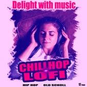Delight With Music von Old School Beats