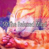 50 The Relaxed Mind de Smart Baby Lullaby