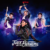 Julie and the Phantoms: Season 1 (From the Netflix Original Series) von Julie and the Phantoms Cast