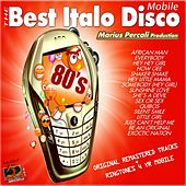 The Best Italo Disco Mobile von Various Artists