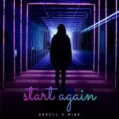 Start Again (Michael Mind Remix) by Darell