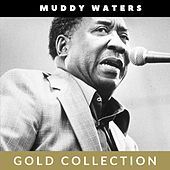 Muddy Waters - Gold Collection von Muddy Waters