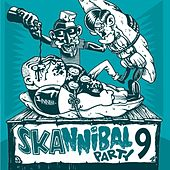 Skannibal Party (Vol.9) von Various Artists