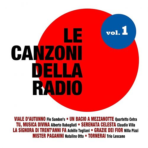 Le canzoni della radio, Vol. 1 by Various Artists