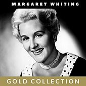 Margaret Whiting - Gold Collection by Margaret Whiting
