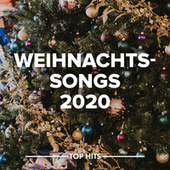 Weihnachtssongs 2020 by Various Artists