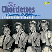 Sandmen & Lollipops: Greatest Hits (1954-1961) di The Chordettes