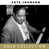 Pete Johnson - Gold Collection fra Pete Johnson