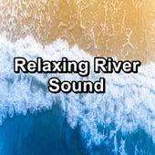 Relaxing River Sound von Yoga