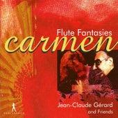 Carmen: Flute Fantasies by Jean-Claude Gérard