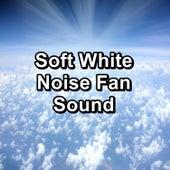 Soft White Noise Fan Sound von Yoga