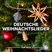 Deutsche Weihnachtslieder von Various Artists