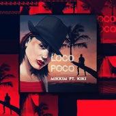 Loco Poco von Mikkim