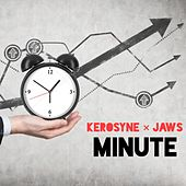 Minute (feat. Jaws) by Kerosyne
