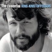 The Essential Kris Kristofferson by Kris Kristofferson