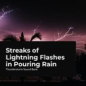 Streaks of Lightning Flashes in Pouring Rain de Thunderstorm Sound Bank