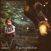 Nyctophilia by Moonchild