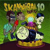 Skannibal Party (Vol.10) by Various Artists