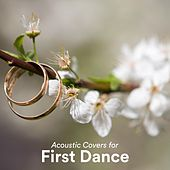Acoustic Covers for First Dance de Various Artists