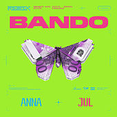 Bando (Remix) by Anna
