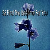 56 Find the Bedtime for You by S.P.A