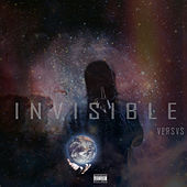 Invisible by Versvs