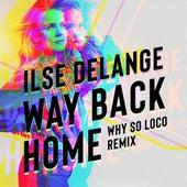 Way Back Home von Ilse De Lange