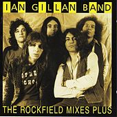 The Rockfield Mixes Plus by Ian Gillan