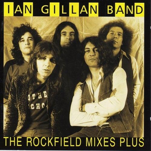 The Rockfield Mixes Plus by Ian Gillan
